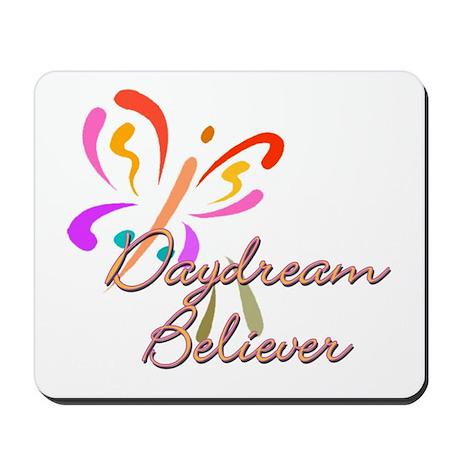 Daydream believer Mousepad