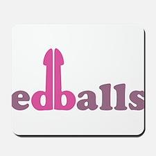 Ed Balls Mousepad