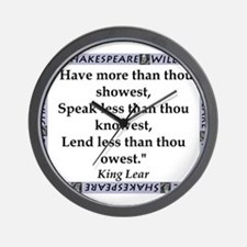 Have More Than Thou Showest Wall Clock