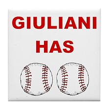 Giuliani Has balls Tile Coaster
