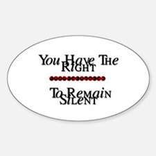 Right To Remain Silent Oval Decal