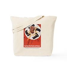 WWII POSTER BUY MORE WAR BONDS Tote Bag