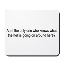 Am I the only one..? Mousepad