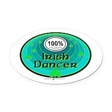 100 PERCENT IRISH DANCER Oval Car Magnet