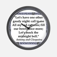 Lets Have One Other Gaudy Night Wall Clock