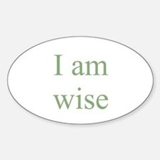 I am wise Oval Decal