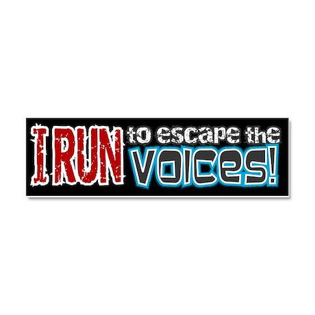 Run to Escape Voices Car Magnet 10 x 3