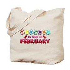 Brandon is Due in February.png Tote Bag