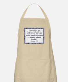 And When I Am Forgotten Light Apron