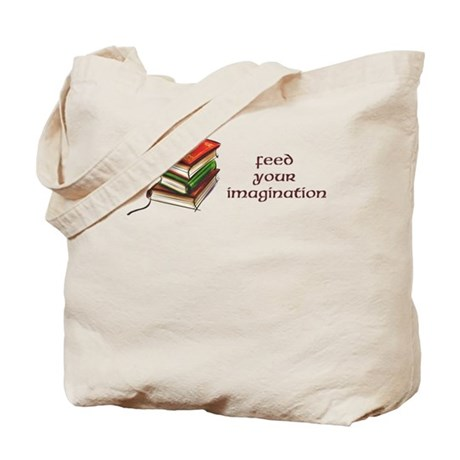Feed Your Imagination Tote Bag