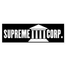Citizens United = Supreme Corp. Bumper Sticker