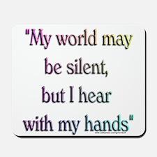 Silent World Mousepad