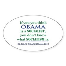 Obama Is No Socialist Decal