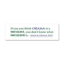 Obama Is No Socialist Car Magnet 10 x 3