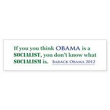 Obama Is No Socialist Bumper Sticker