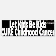 Childhood Cancer Bumper Bumper Bumper Sticker