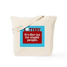 Stupid Lottery - Tote Bag