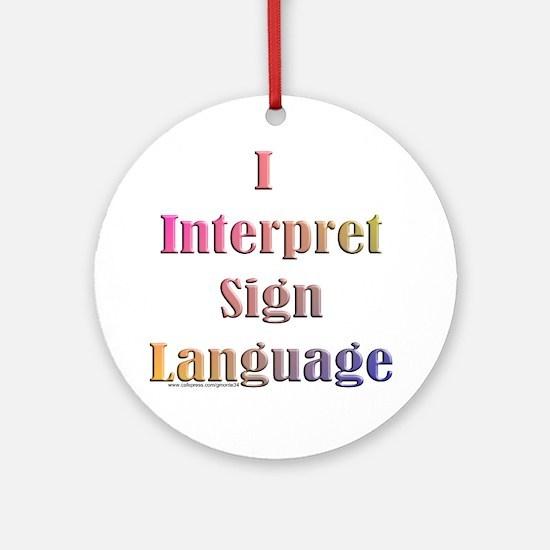 Interpreter Ornament (Round)
