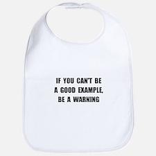 Good Example Warning Bib