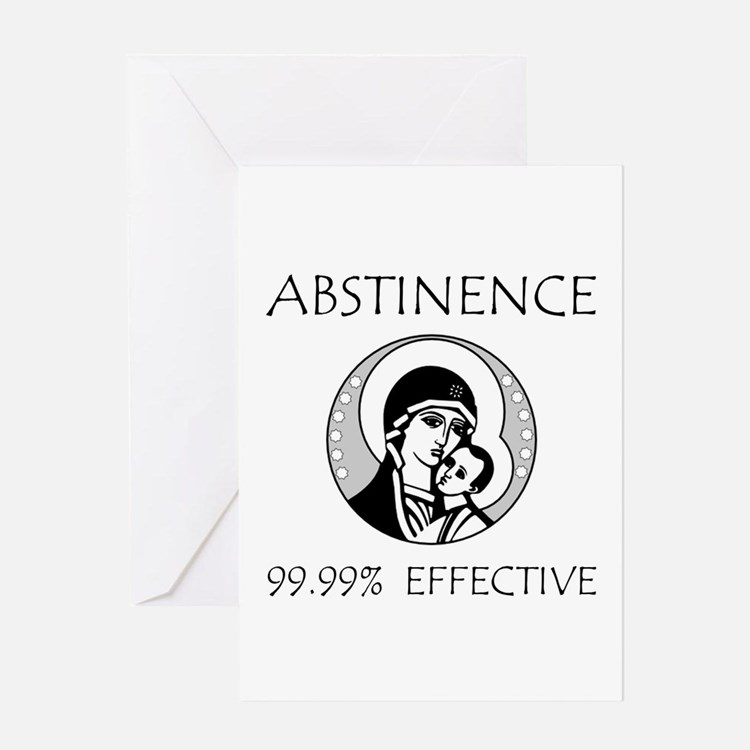 Abstinence Effective Greeting Card