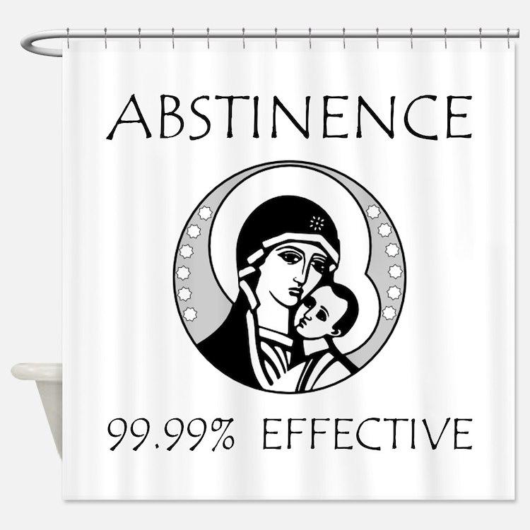 Abstinence Effective Shower Curtain