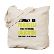 Always Be Unicorn Tote Bag