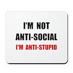 Anti Stupid Mousepad