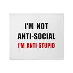 Anti Stupid Throw Blanket