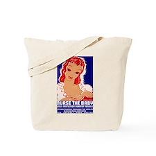 Nurse the Baby Tote Bag