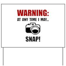 Camera Snap Yard Sign