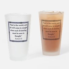 Bad Is The World Drinking Glass