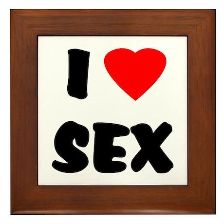 I Love Sex Framed Tile