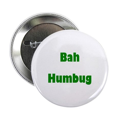 "Bah Humbug (green) 2.25"" Button (10 pack)"