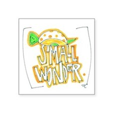 "Small Wonder Snail Square Sticker 3"" x 3"""