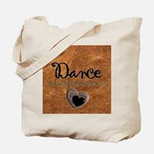 Dance Makes My Heart Sing Tote Bag