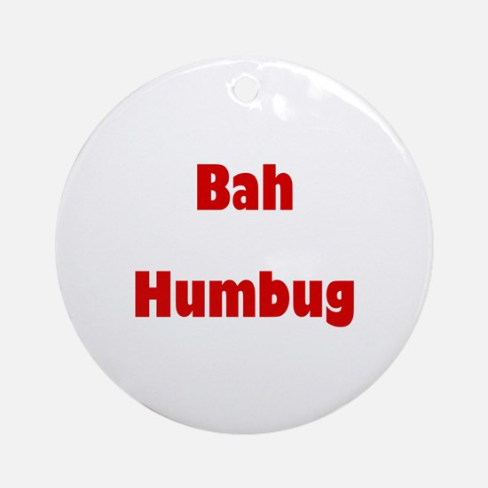 Bah Humbug (red) Ornament (Round)