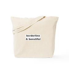 Borderline & Beautiful Tote Bag