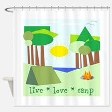 Live * Love * Camp Shower Curtain