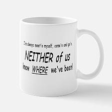 Where've I Been? - Mug