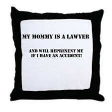 Mommy is a lawyer Throw Pillow