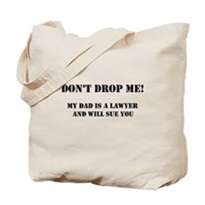 Dont Drop Me - Dad Tote Bag