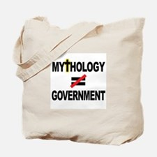 Mythology Does Not Equal Government Tote Bag