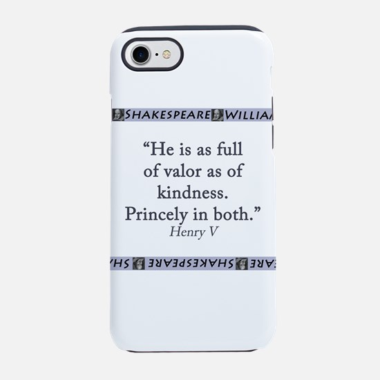 He Is As Full Of Valor iPhone 7 Tough Case