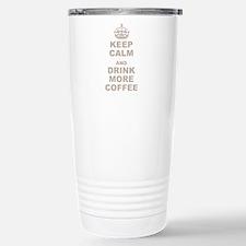 Keep Calm and Drink More Coffee Travel Mug
