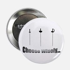 Choose Wisely Button