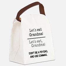 Let's eat Grandma! Canvas Lunch Bag