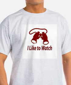 """I Like to Watch"" Ash Grey T-Shirt"