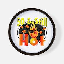 50 & Still Hot Wall Clock