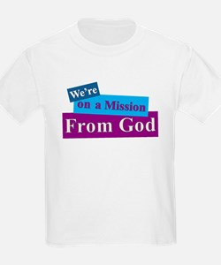 Were on a Mission From God T-Shirt