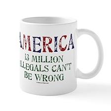 America - 13 Million Illegals Mug